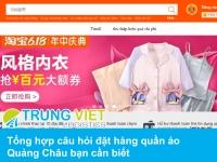 Tổng hợp câu hỏi đặt hàng quần áo Quảng Châu bạn cần biết