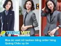 Mua áo vest nữ taobao bằng order hàng Quảng Châu uy tín