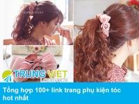 Tổng hợp 100+ link trang phụ kiện tóc đặt hàng Quảng Châu Trung Quốc